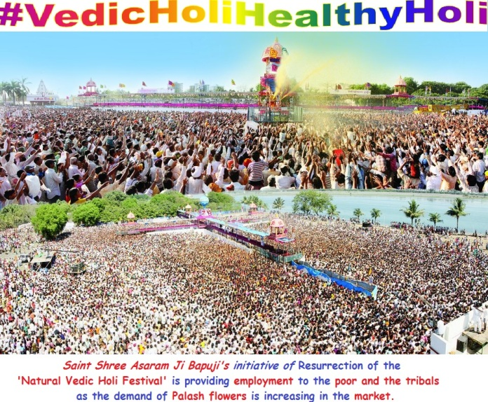 Bapu-txt initiative of natural vedic holi Provides employment to the poor and the tribals. as demand of palash flowers increses in market-pic crowd holi