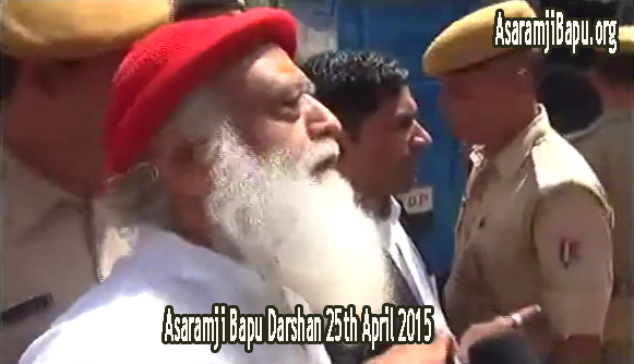Asaram Bapuji Darshan 25th April 2015